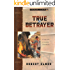 True Betrayer (Promise of Zion Book 6)