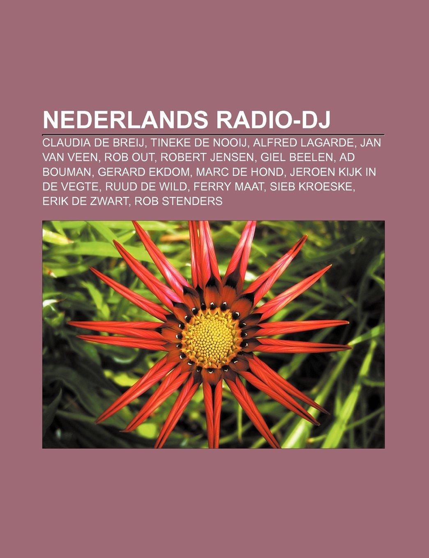 Nederlands radio-dj: Claudia de Breij, Tineke de Nooij ...