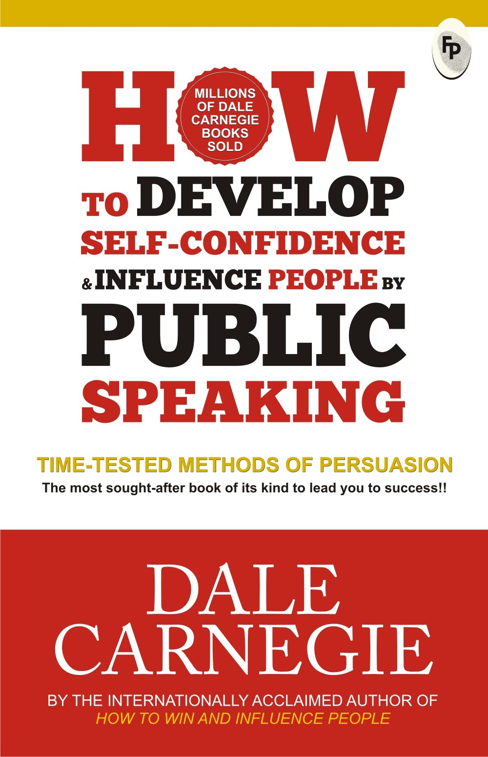 How to Develop Self-Confidence & Influence People By Public Speaking (817599472X) Amazon Price History, Amazon Price Tracker