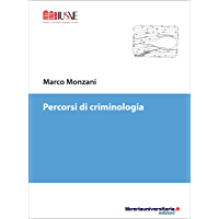 Percorsi di criminologia (Psicologia ed educazione)