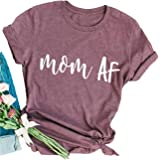 Mom AF Shirt Mom Life T Shirt Top Women Short Sleeve Casual Funny T Shirt Tee