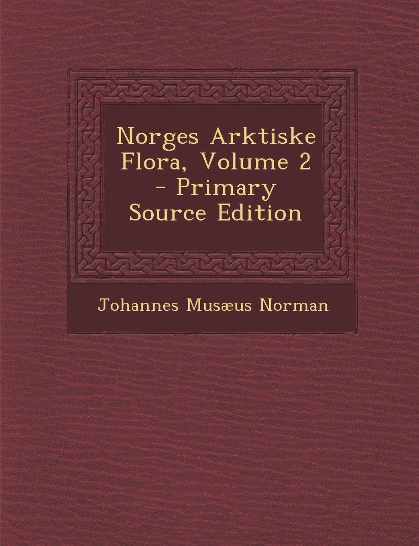 Norges Arktiske Flora, Volume 2