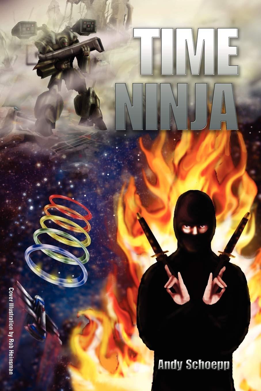Time Ninja: Amazon.es: Andy Schoepp: Libros en idiomas ...