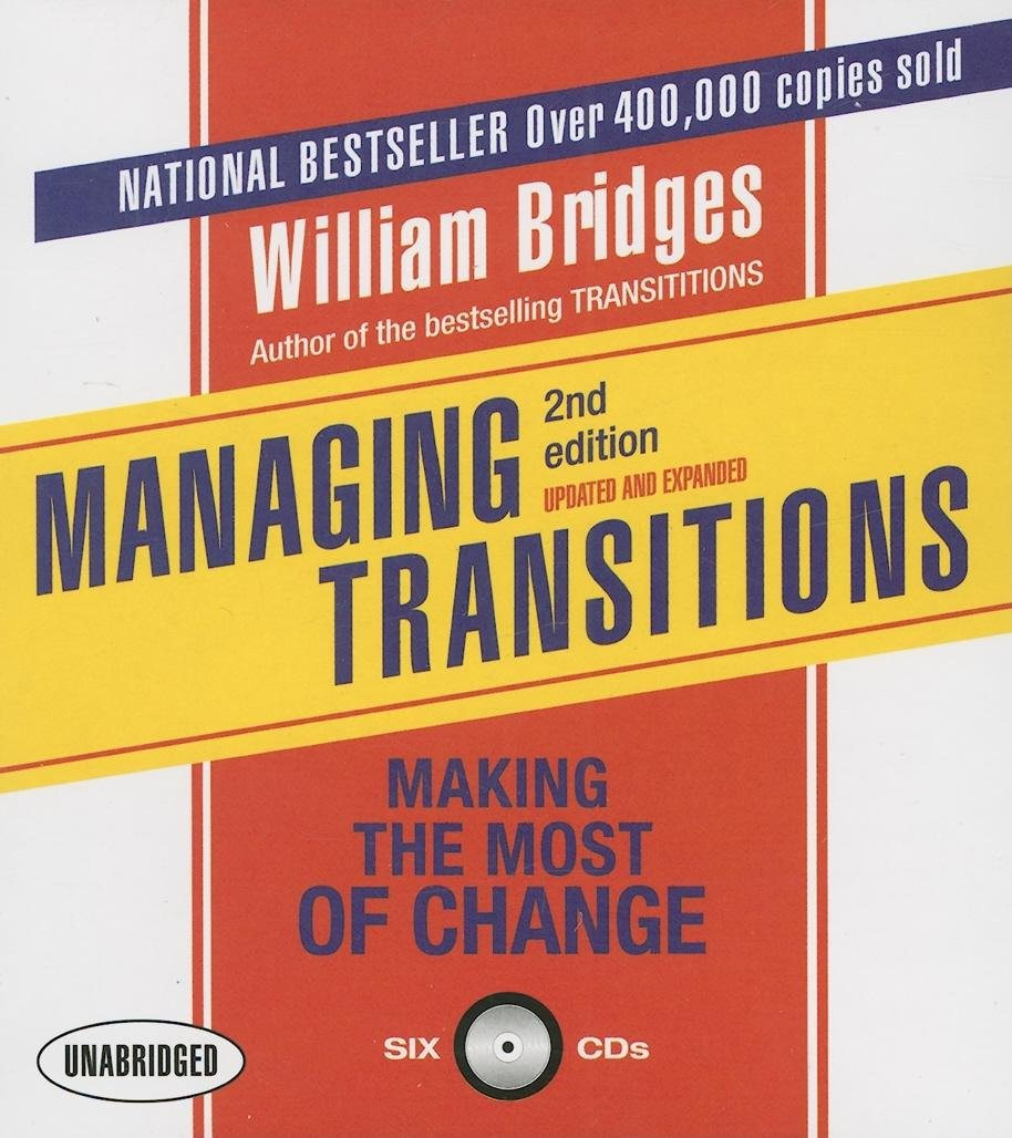 Managing Transitions, 2nd Edition: Making the Most of Change (Your Coach in a Box) by Gildan Media