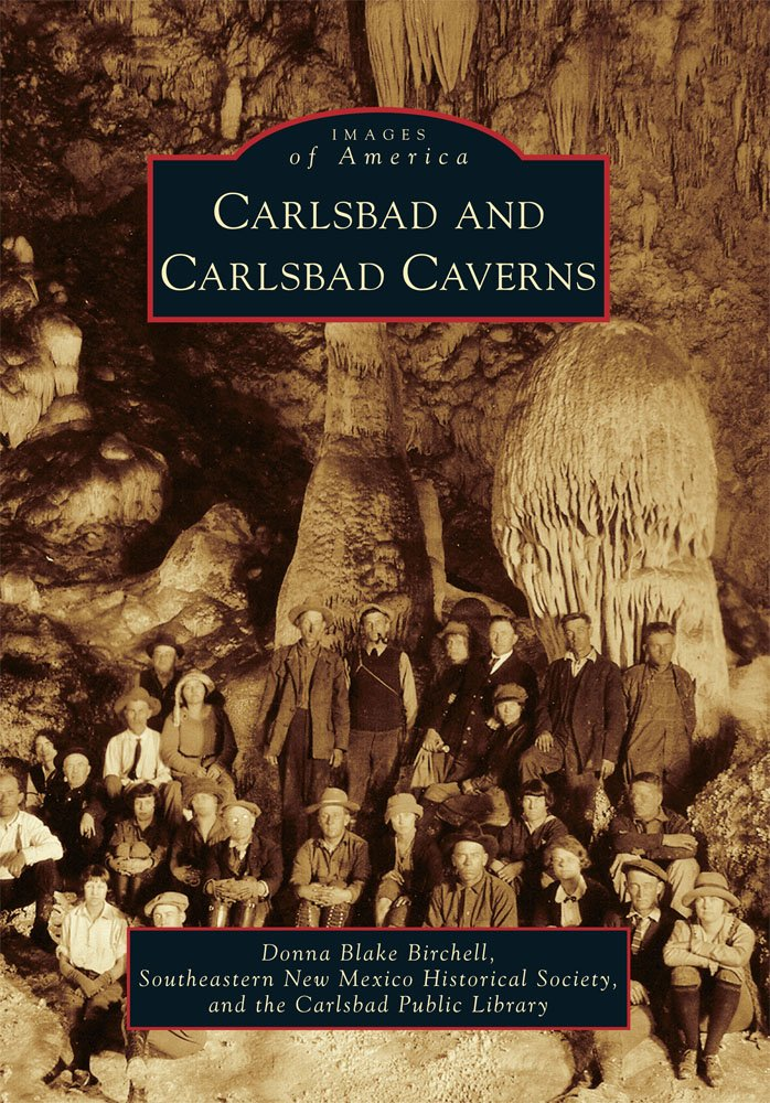 Read Online Carlsbad and Carlsbad Caverns (Images of America) ebook