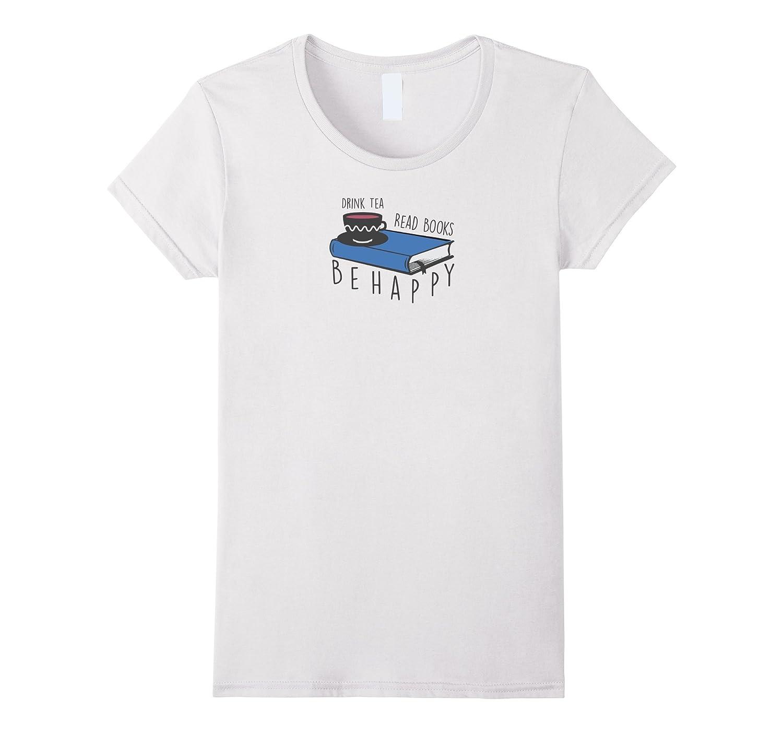 Drink Books Happy Bookworm T Shirt-Awarplus