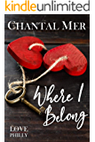 Where I Belong (Love In Philly Book 1)