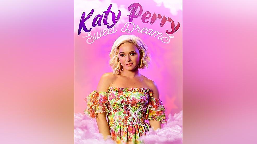 Katy Perry: Sweet Dreams