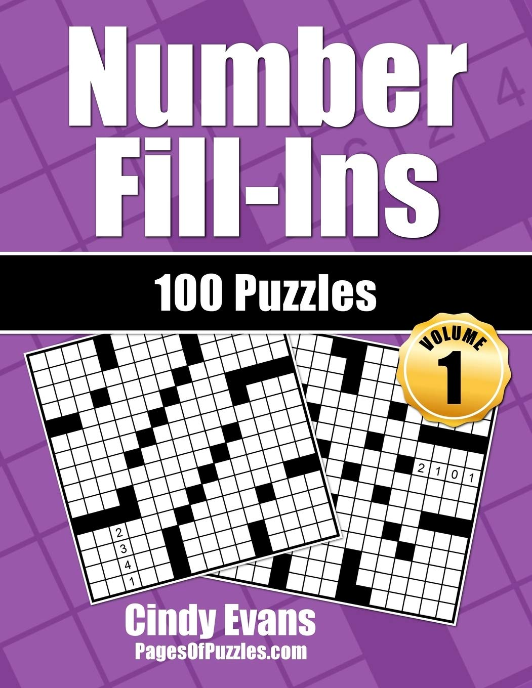 Number Fill Ins Volume 1 100 Fun Crossword Style Fill In Puzzles With Numbers Instead Of Words Number Fill In Puzzle Books Printed Fun Evans Cindy 9781539874515 Amazon Com Books