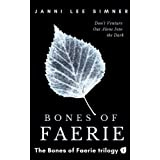 Bones of Faerie: Book 1 of the Bones of Faerie Trilogy