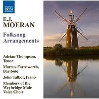 Moeran:Folksong Arrangements [Adrian Thompson; Marcus Farnsworth; John Talbot; Members of the Weybridge Male Voice Choir; Christine Best] [NAXOS: 8571359]