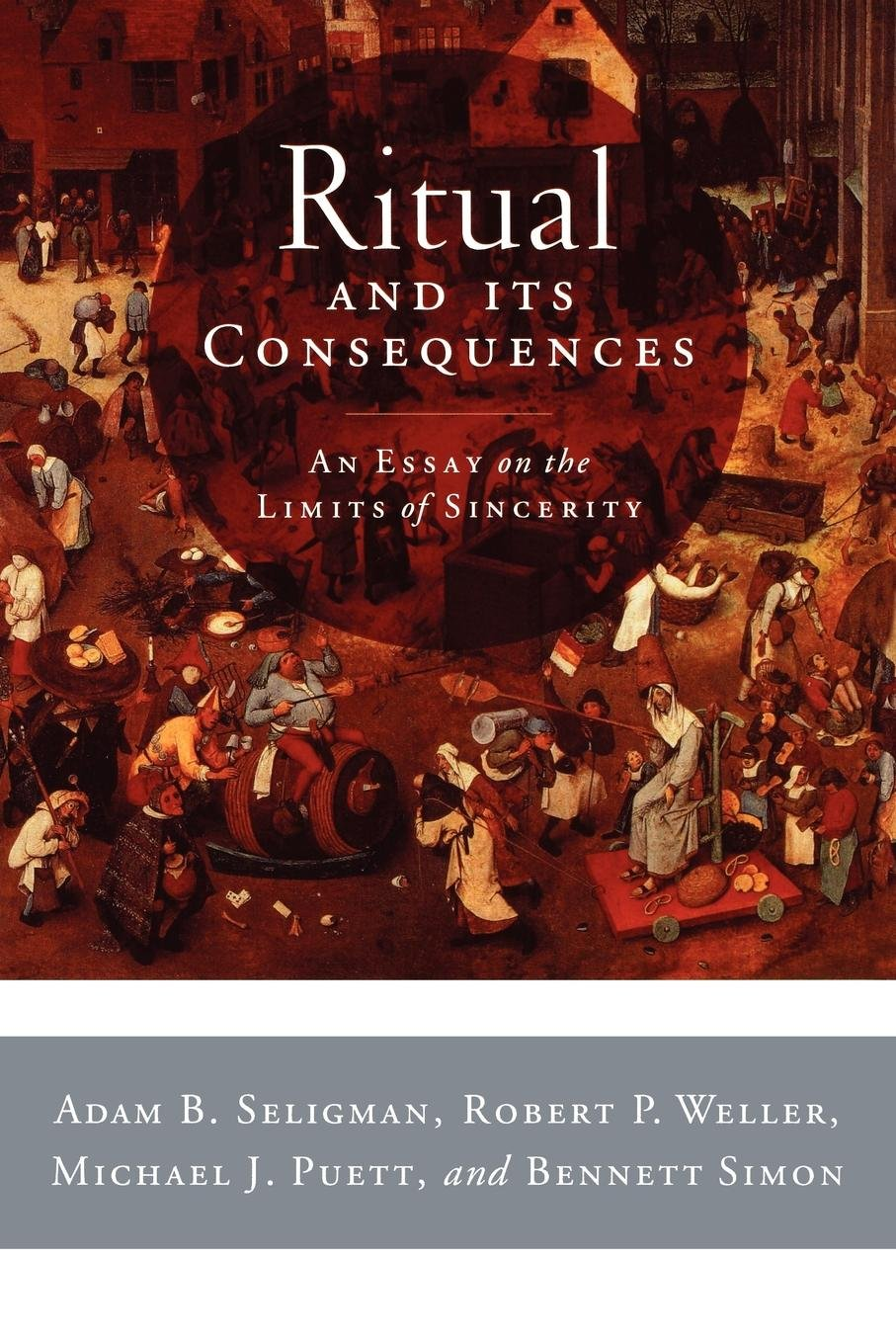 ritual and its consequences an essay on the limits of sincerity  follow the author