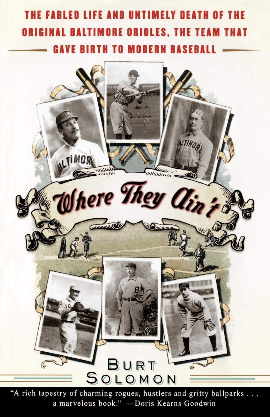 31dc0208 Where They Ain't: The Fabled Life and Untimely Death of the Original ...