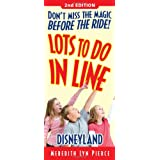 Lots to Do in Line Disneyland