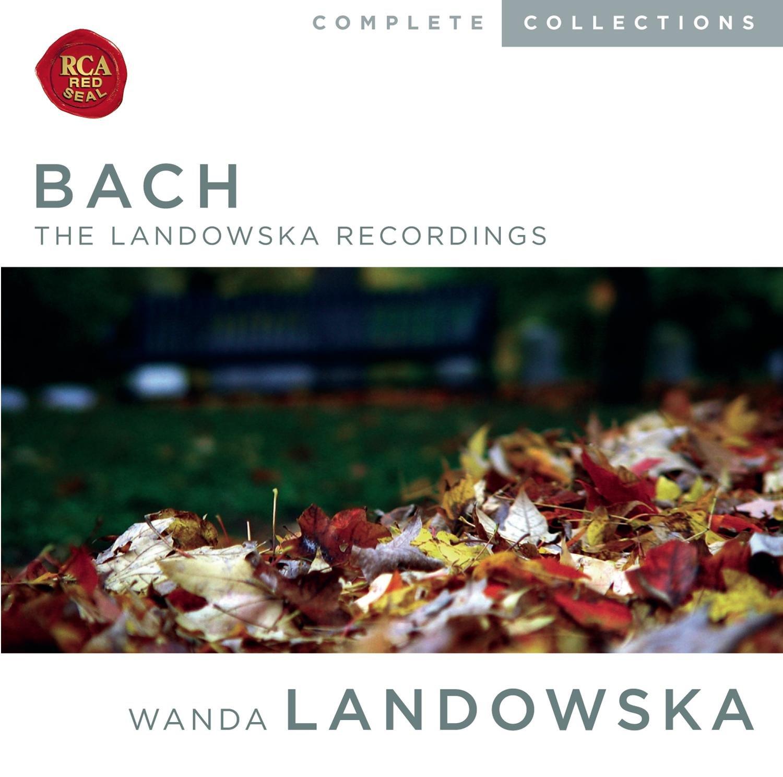 Bach: The Landowska Recordings by Sony Classical