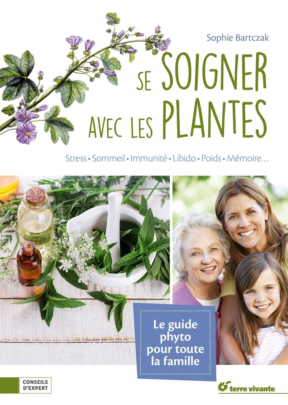 Amazon Fr Se Soigner Avec Les Plantes Bartczak Sophie Livres