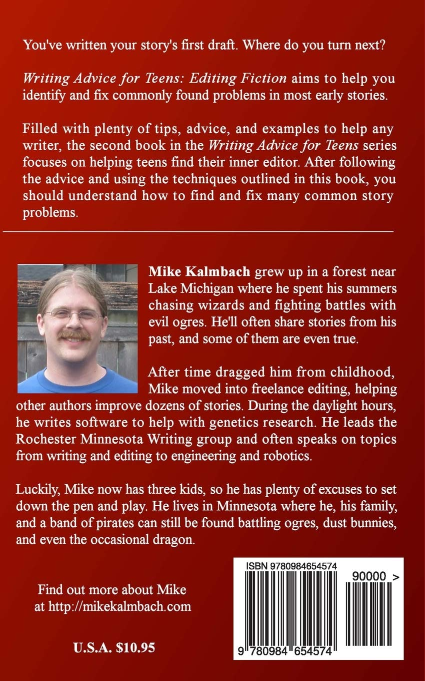 Writing Advice for Teens: Editing Fiction: Mike Kalmbach