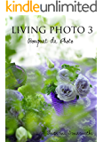 LIVING PHOTO 3 Bouquet de Photo
