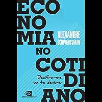 Economia no cotidiano: Decifra-me ou te devoro