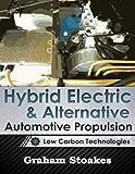Hybrid Electric & Alternative Automotive Propulsion: Low Carbon Technologies