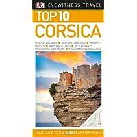 Top 10 Corsica (DK Eyewitness Top 10 Travel Guides)