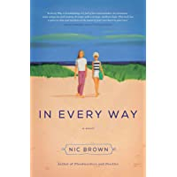 In Every Way: A Novel