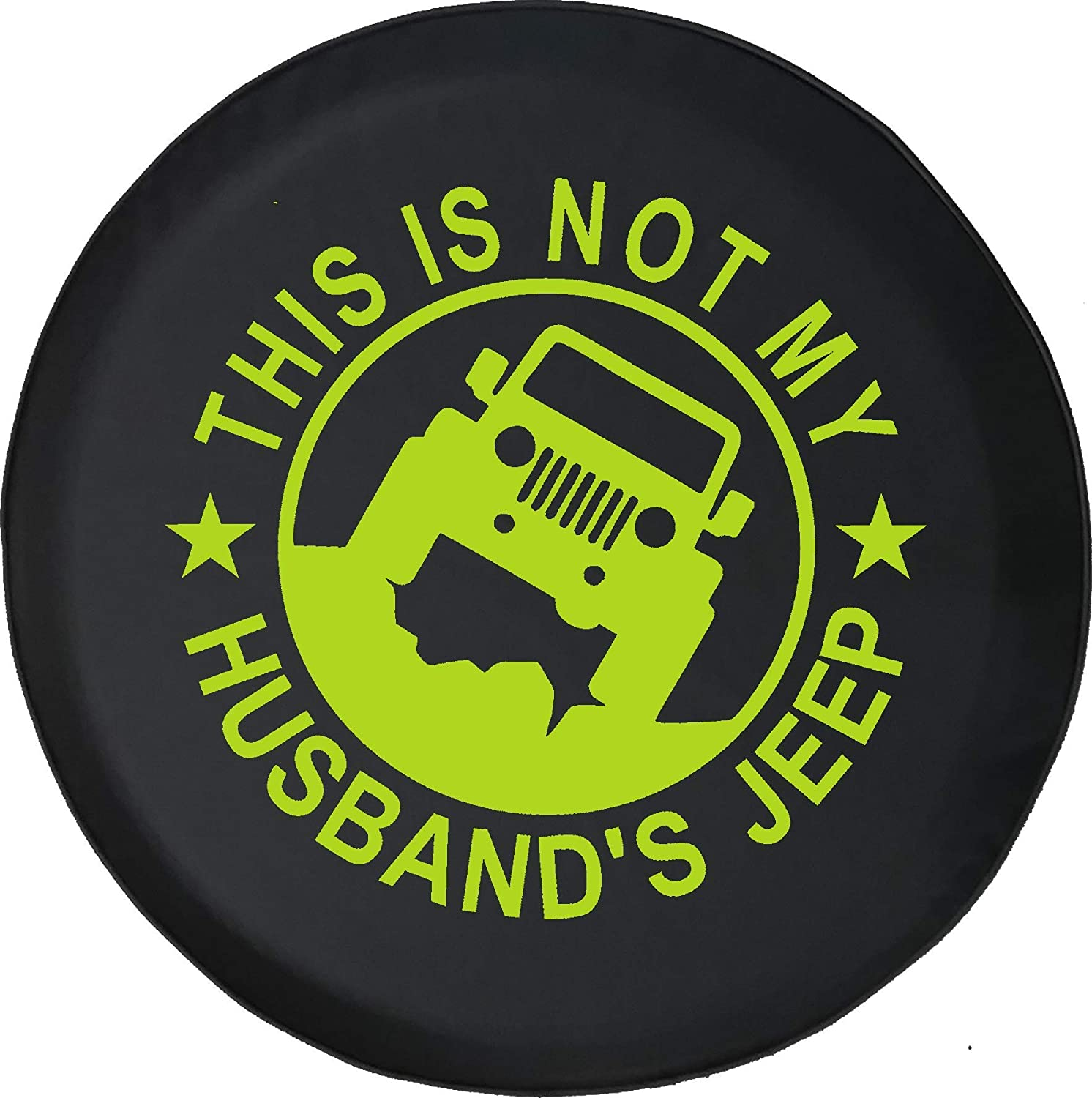 Spare Tire Cover This is NOT My Husbands Jeep Girl Ladies Wrangler Fits Jeep Tire Cover or Jeep Wrangler or RV 33 Inch