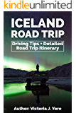 Iceland Road Trip: Driving Tips + Detailed Iceland Road Trip Itinerary (Travel Guide) (Iceland For Everyone Book 1)