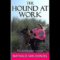 The Hound at Work: Nederlandse versie