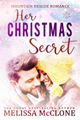 Her Christmas Secret (Mountain Rescue Romance Book 2) Kindle Edition