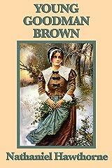 Young Goodman Brown Kindle Edition