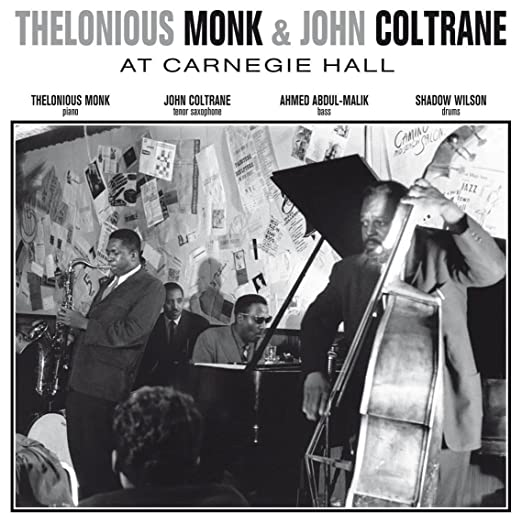 THELONIOUS MONK & JOHN  COLTRANE - AT CARNEGIE HALL