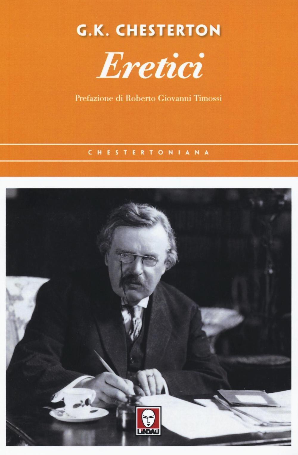Eretici Copertina flessibile – 31 mar 2016 Gilbert K. Chesterton C. Cavalli Lindau 8867084755