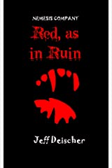 Red, as in Ruin (The Nemesis Company Book 1) Kindle Edition