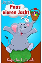 Childrens Dutch book: Jojo's Paas eieren Jacht: Children's Dutch picture book. Prenten boek voor kinderen.Dutch books for kids. (Dutch Language),Kids Dutch ... children : Prentenboek 2) (Dutch Edition) Kindle Edition