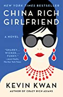 China Rich Girlfriend (Crazy Rich Asians