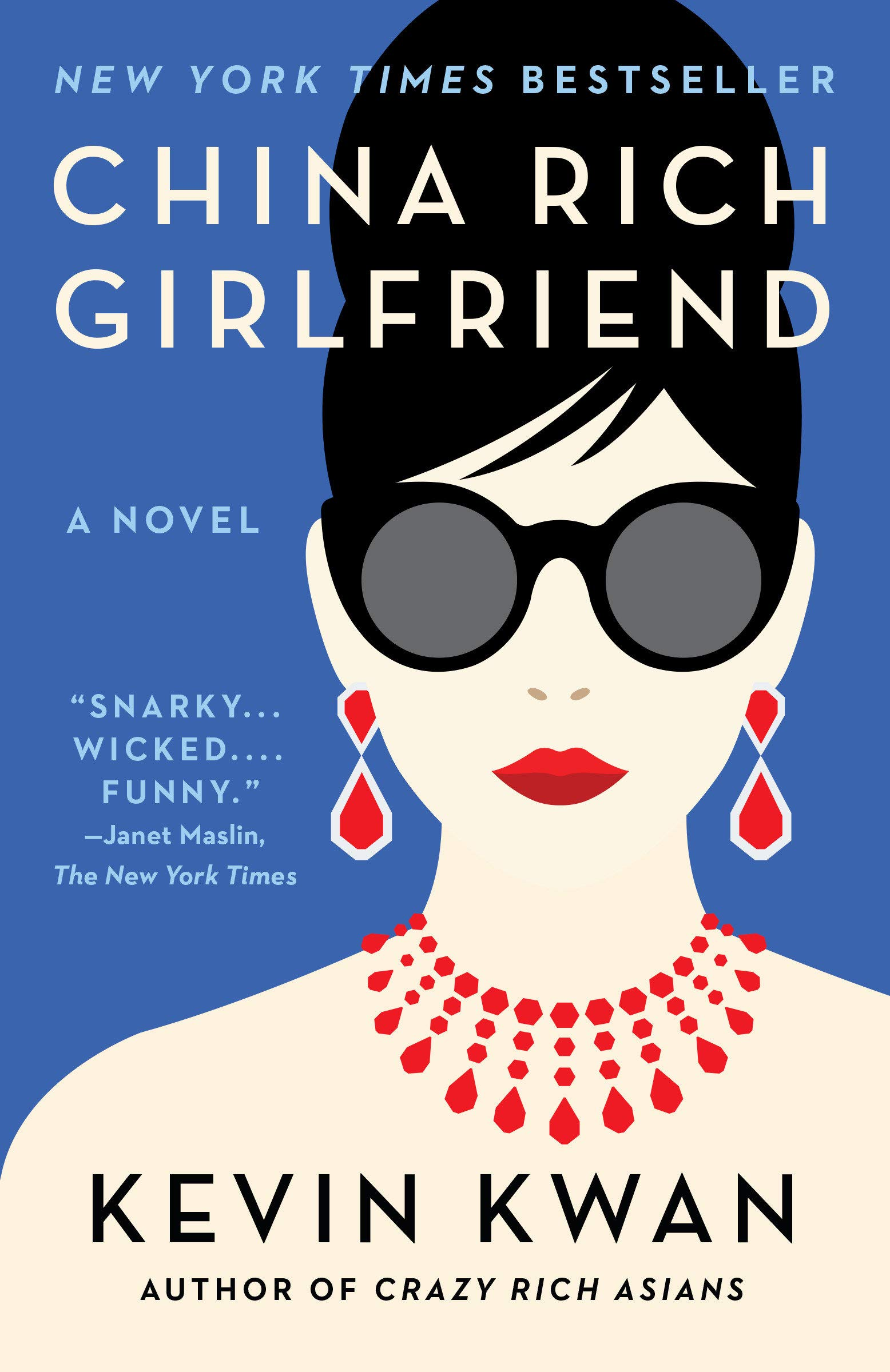 China Rich Girlfriend (Crazy Rich Asians Trilogy): Kwan, Kevin ...