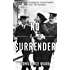 No Surrender: A novel of the Suffrage movement