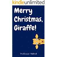 Merry Christmas, Giraffe! (Christmas Rhyming Picture Book)