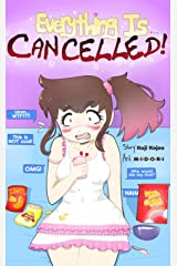 Everything is CANCELLED! Kindle Edition
