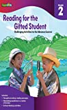 Reading for the Gifted Student: Challenging Activities for the Advanced Learner, Grade 2