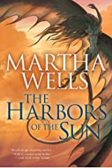 The Harbors of the Sun: Volume Five of the Books of the Raksura Kindle Edition