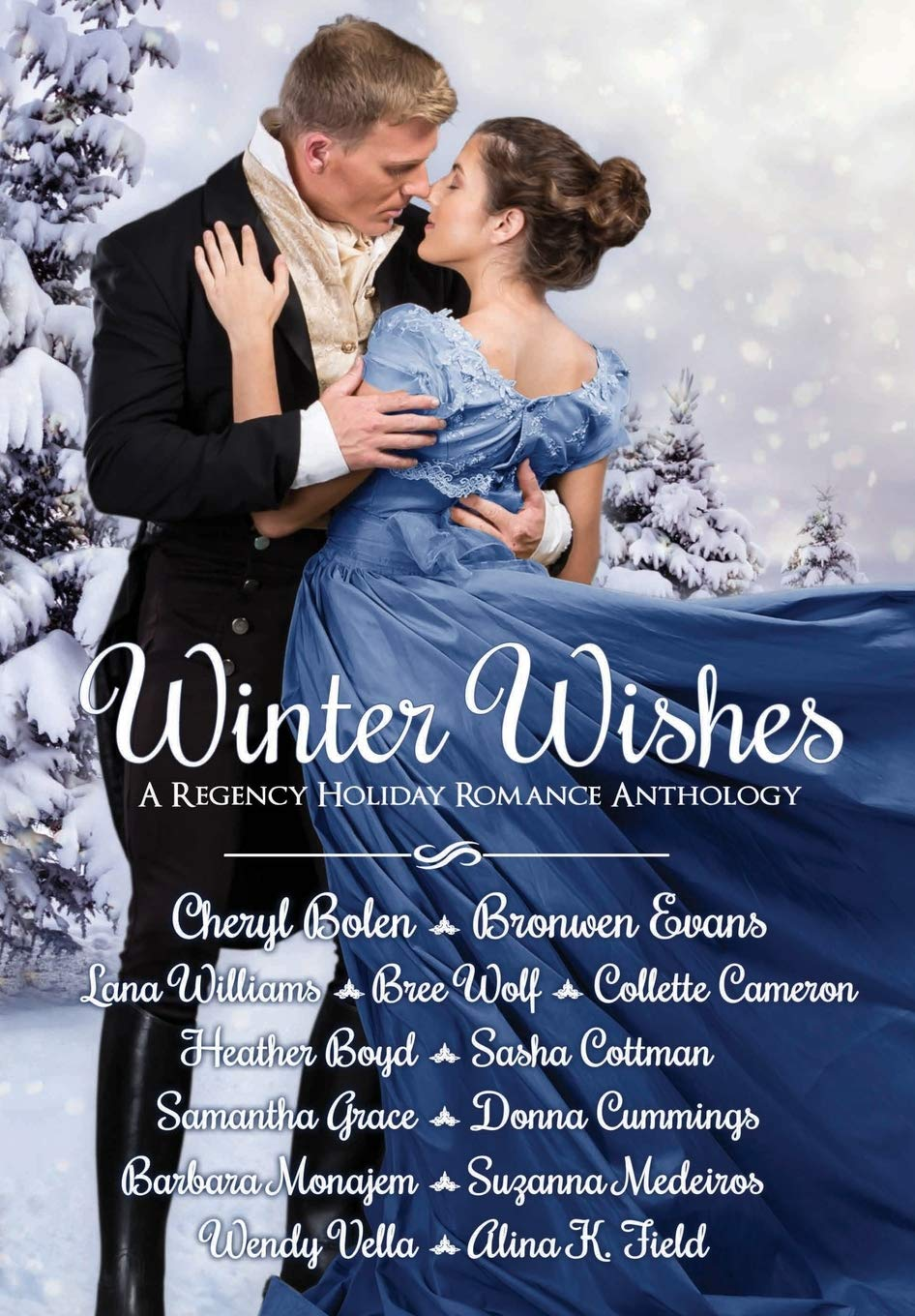 Winter Wishes: A Regency Holiday Romance Anthology by Heather Boyd