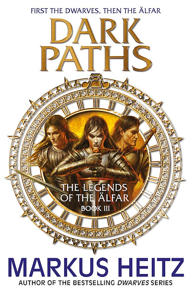 Download Dark Paths: The Legends of the Alfar Book III (The Legends of the Älfar) PDF