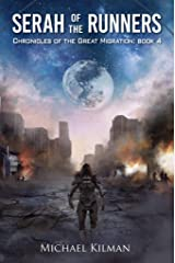 Serah of the Runners (Chronicles of the Great Migration Book 4) Kindle Edition