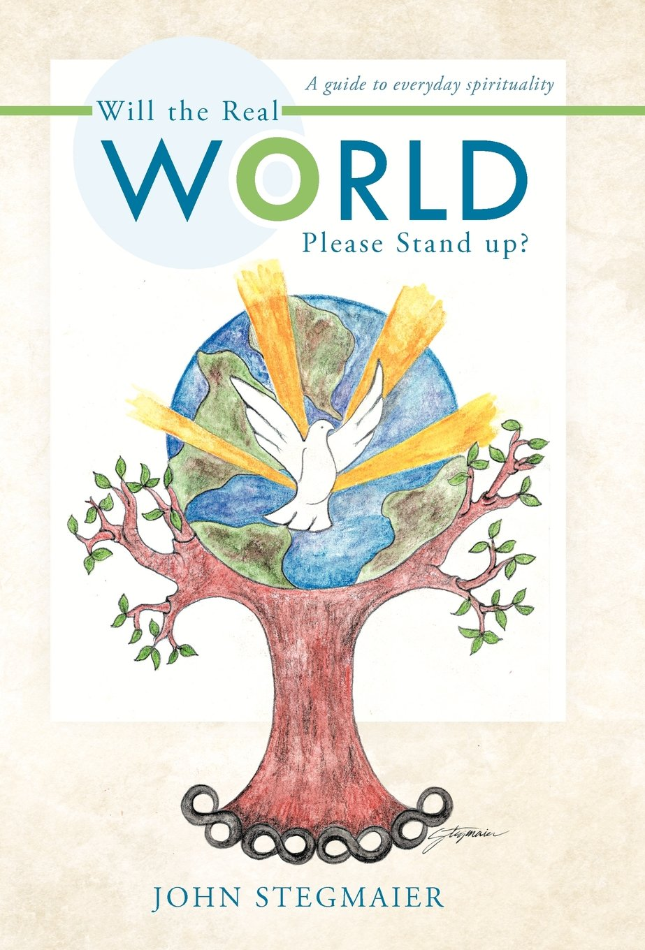 Will the Real World Please Stand Up?: A Guide to Everyday Spirituality pdf epub