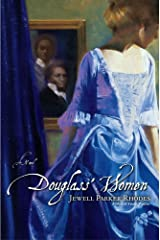Douglass' Women: A Novel Kindle Edition