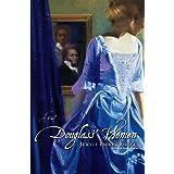 Douglass' Women: A Novel