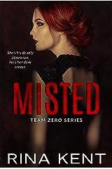 Misted: A Dark Mafia Romance (Team Zero Book 5) Kindle Edition