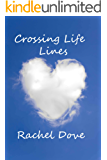 Crossing Life Lines